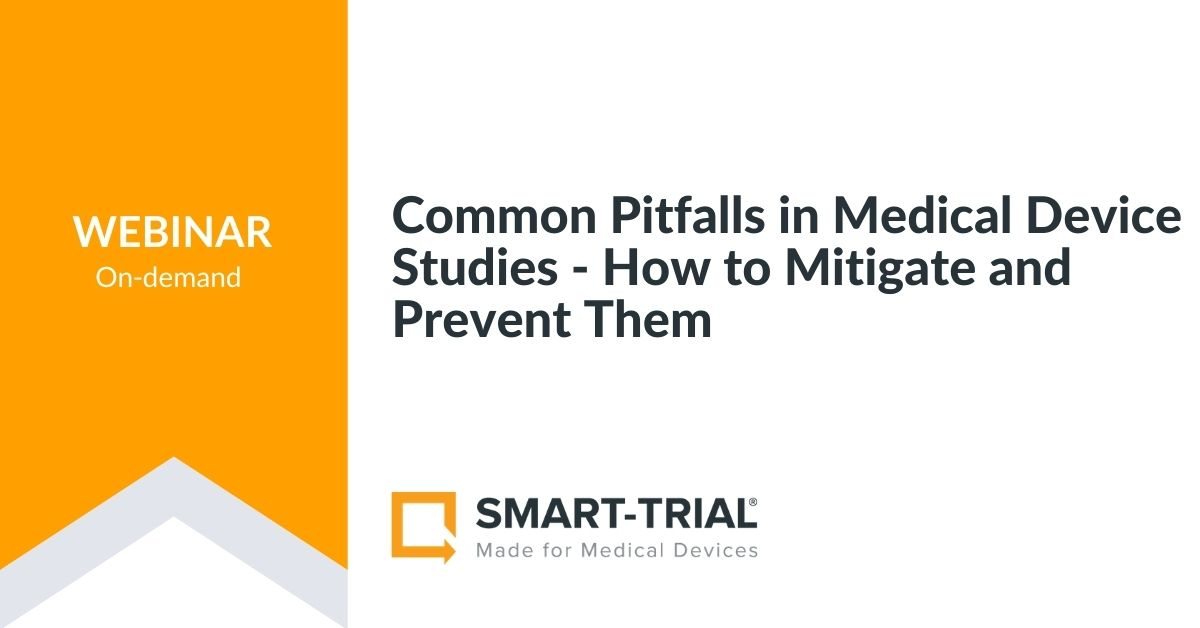 Common Pitfalls in Medical Device Studies - How to Mitigate and Prevent Them