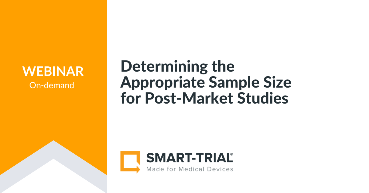 Determining the Appropriate Sample Size for Post-Market Studies